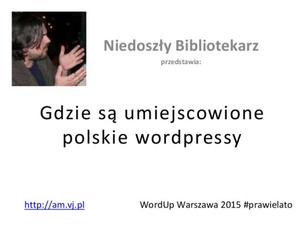 Gdzie są umiejscowione polskie wordpressy